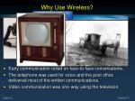 why use wireless1