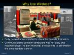 why use wireless2