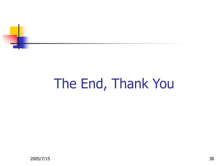 The End, Thank You
