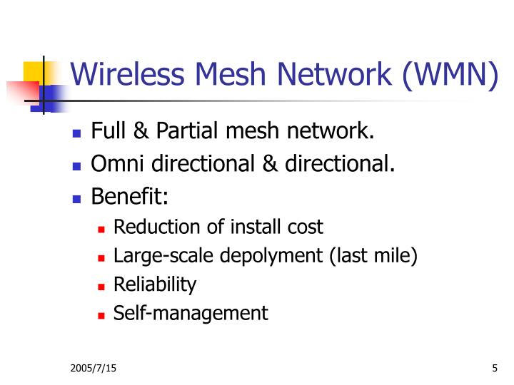 Wireless Mesh Network (WMN)