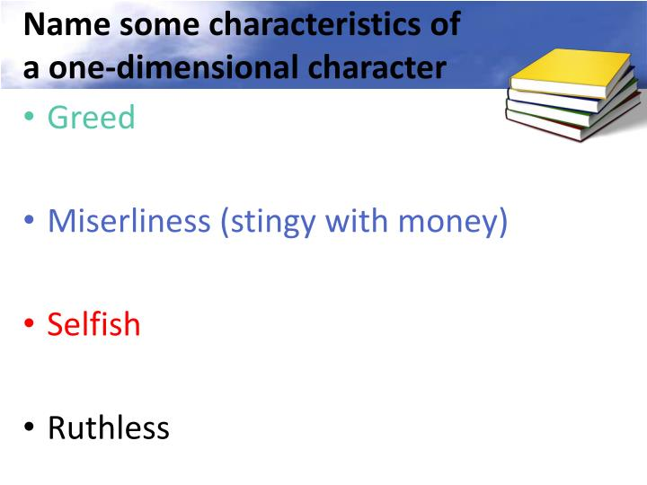Name some characteristics of