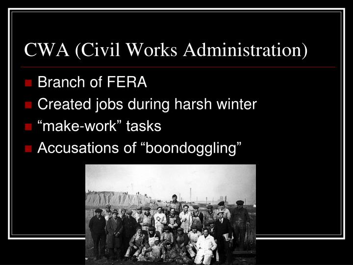 CWA (Civil Works Administration)