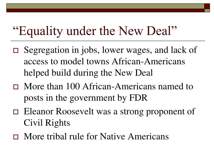 """Equality under the New Deal"""
