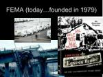 fema today founded in 1979