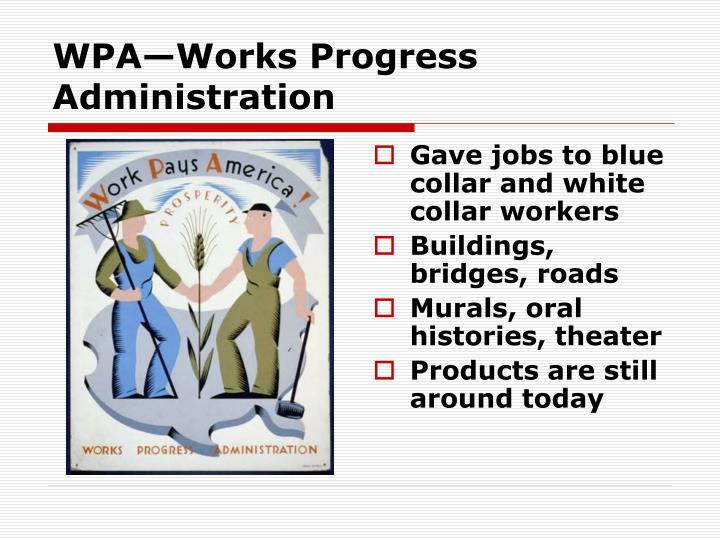 WPA—Works Progress Administration