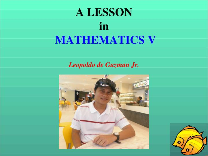A lesson in mathematics v leopoldo de guzman jr