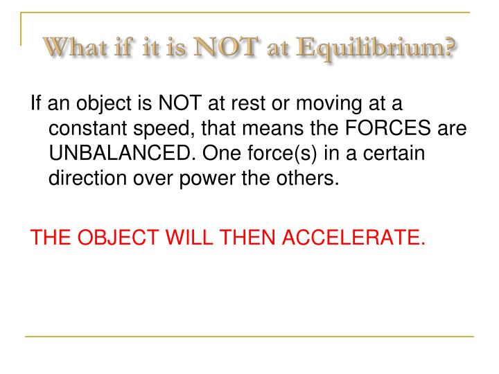 What if it is NOT at Equilibrium?