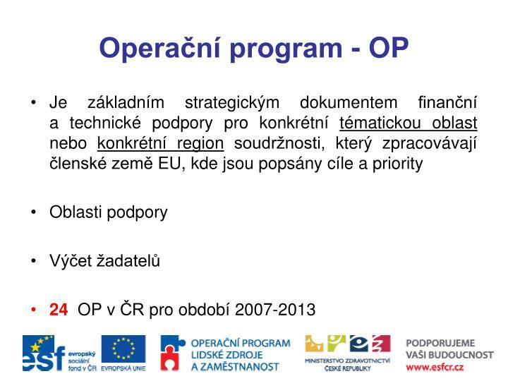 Operační program - OP