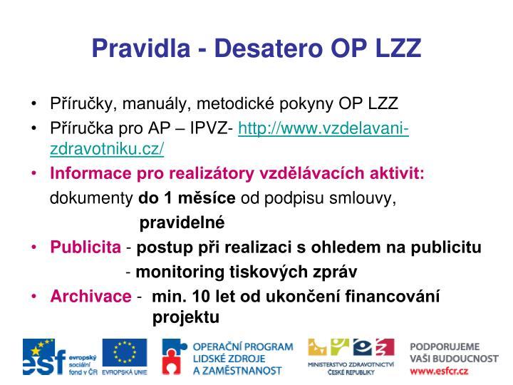 Pravidla - Desatero OP LZZ