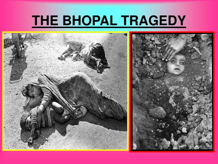 THE BHOPAL TRAGEDY
