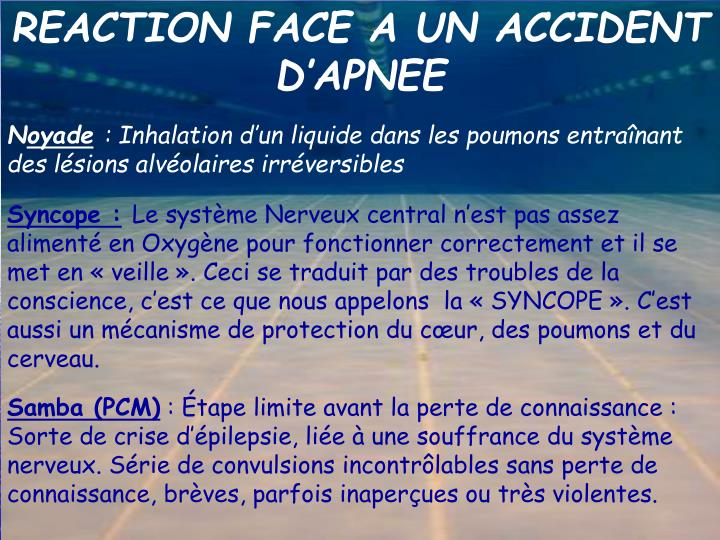 REACTION FACE A UN ACCIDENT D'APNEE