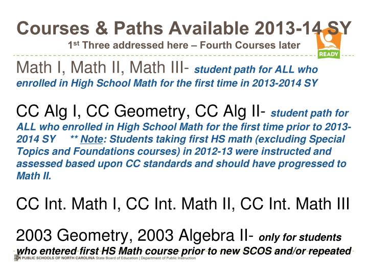 Courses & Paths Available 2013-14 SY