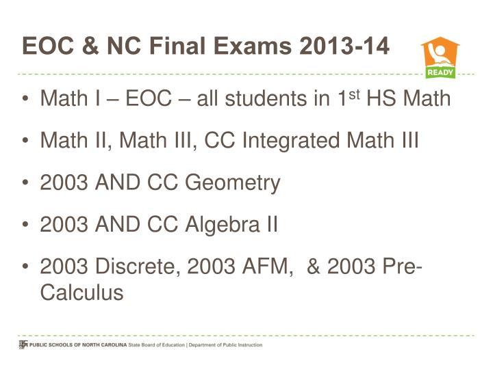 EOC & NC Final Exams 2013-14