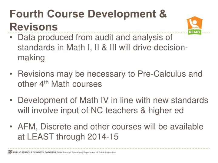 Fourth Course Development & Revisons