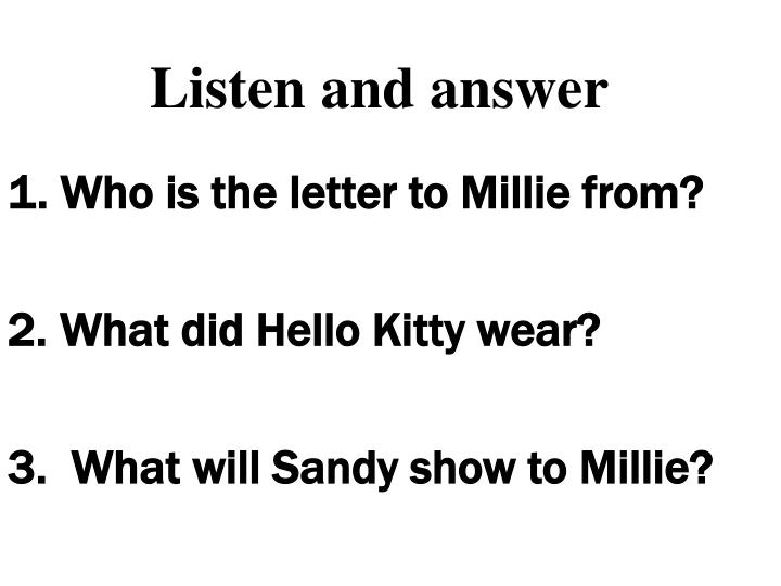 1. Who is the letter to Millie from?