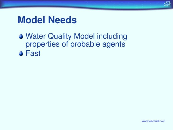 Model Needs