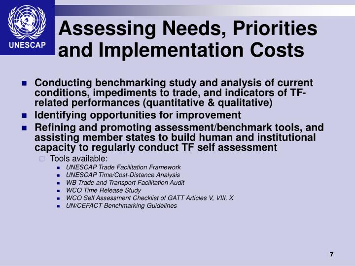Assessing Needs, Priorities and Implementation Costs