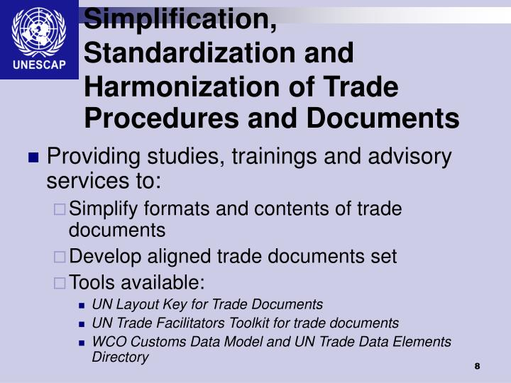 Simplification, Standardization and Harmonization of Trade Procedures and Documents