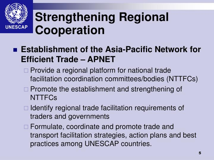 Strengthening Regional Cooperation