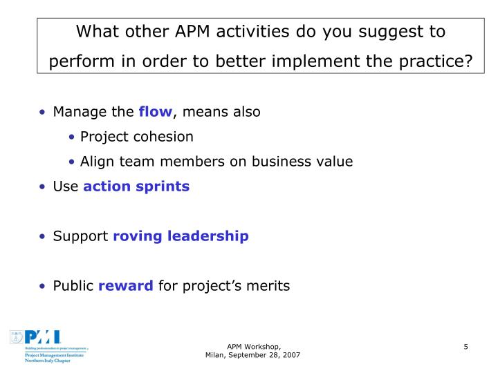 What other APM activities do you suggest to