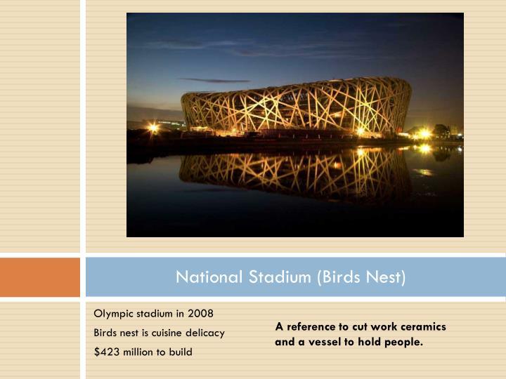 National Stadium (Birds Nest)