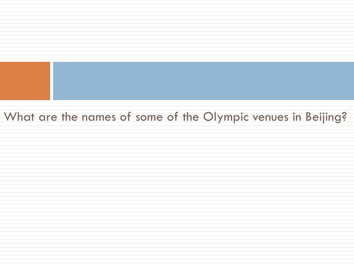 What are the names of some of the Olympic venues in Beijing?