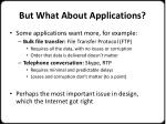 but what about applications