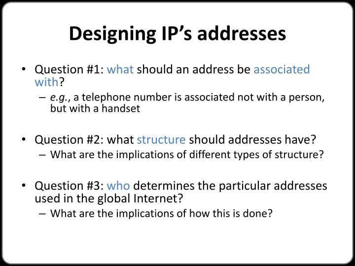 Designing IP