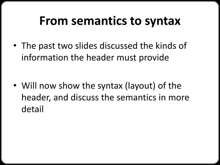 From semantics to syntax