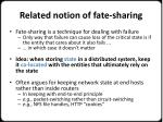 related notion of fate sharing