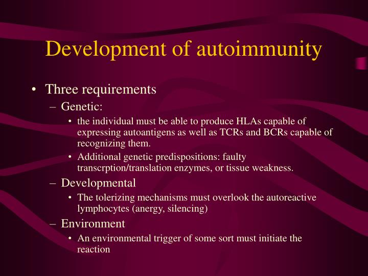 Development of autoimmunity