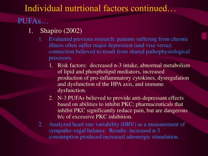 Individual nutrtional factors continued…