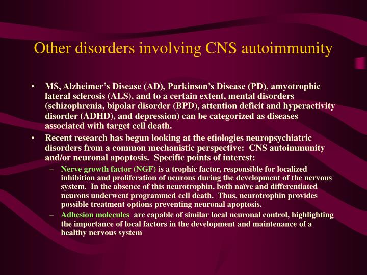 Other disorders involving CNS autoimmunity
