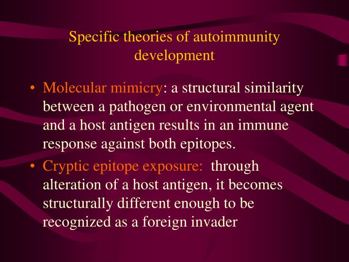 Specific theories of autoimmunity development