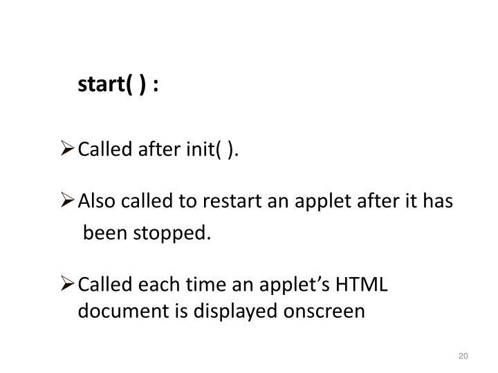 start( ) :