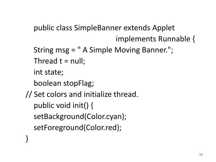 public class SimpleBanner extends Applet