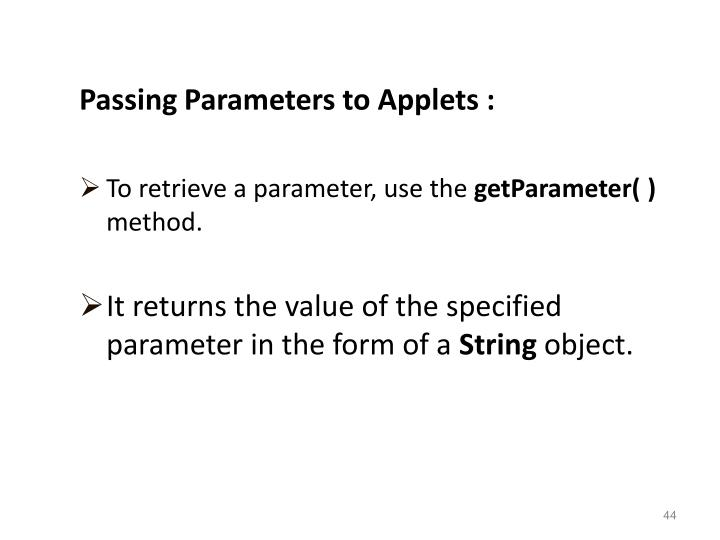 Passing Parameters to Applets :