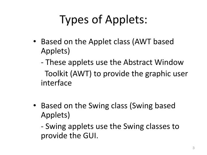 Types of Applets: