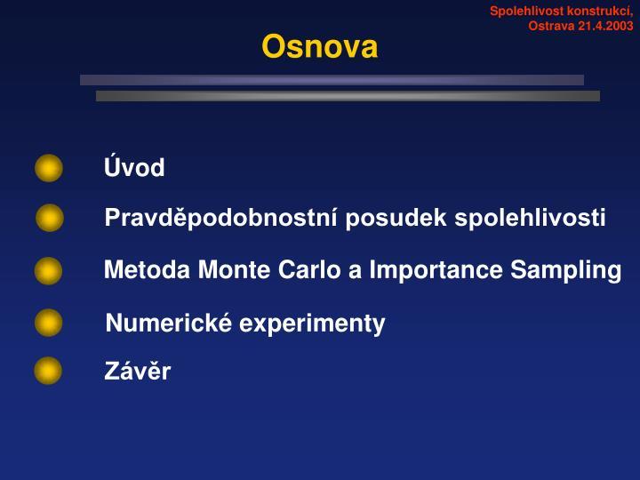 Spolehlivost konstrukcí, Ostrava 21.4.2003