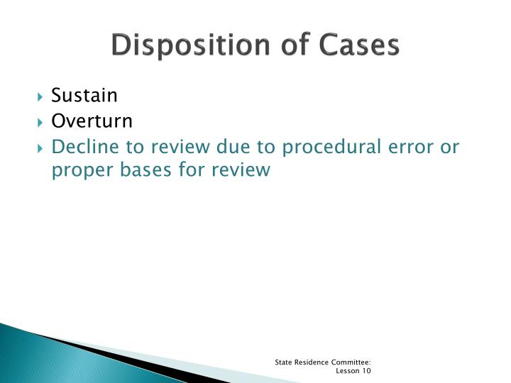 Disposition of Cases