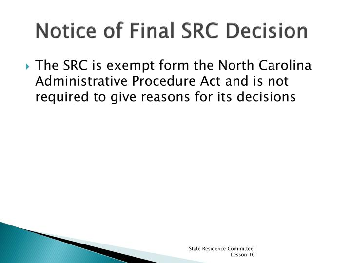 Notice of Final SRC Decision