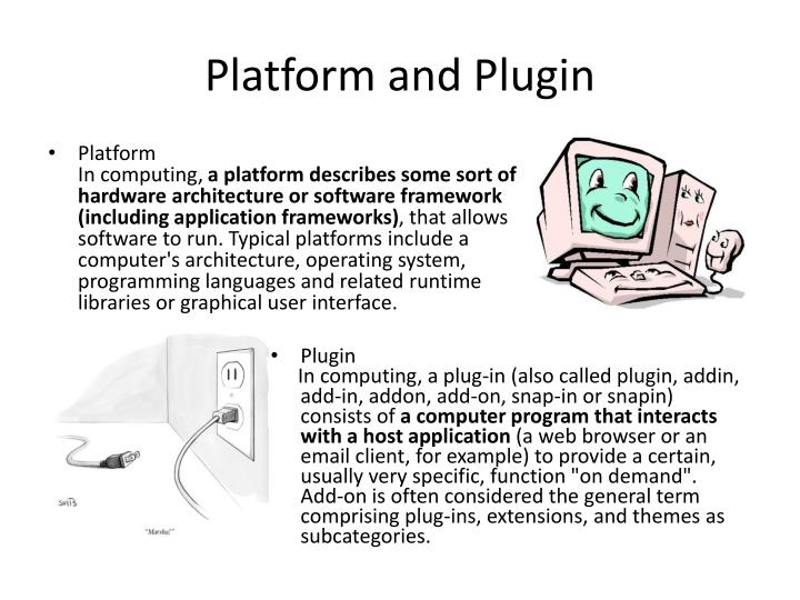 Platform and Plugin