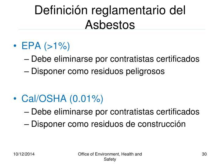 Definición reglamentario del Asbestos