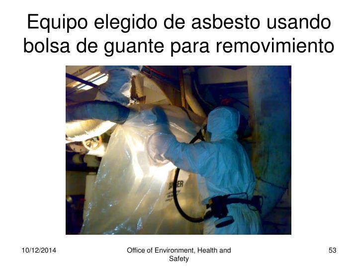 Equipo elegido de asbesto usando