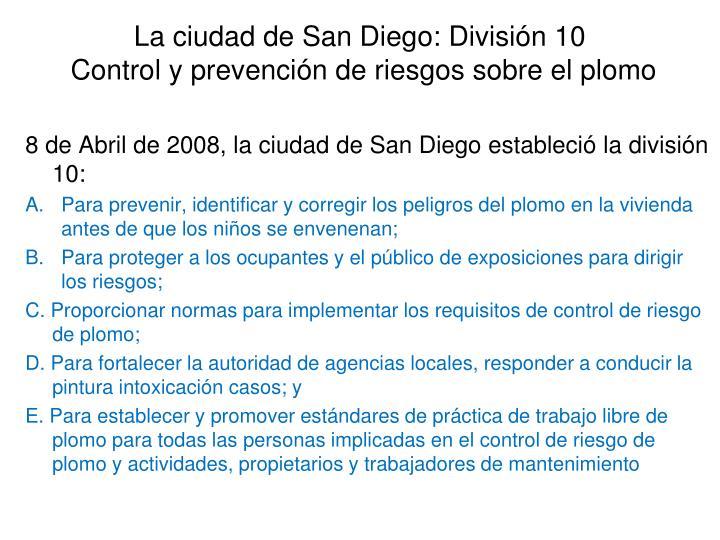 La ciudad de San Diego: División 10
