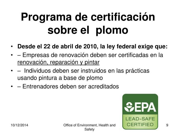 Programa de certificación sobre el  plomo