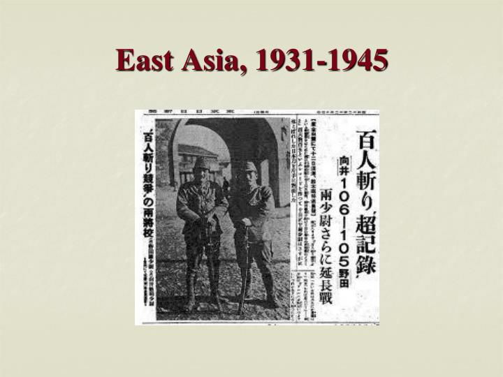 East Asia, 1931-1945