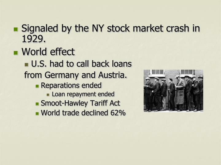 Signaled by the NY stock market crash in 1929.
