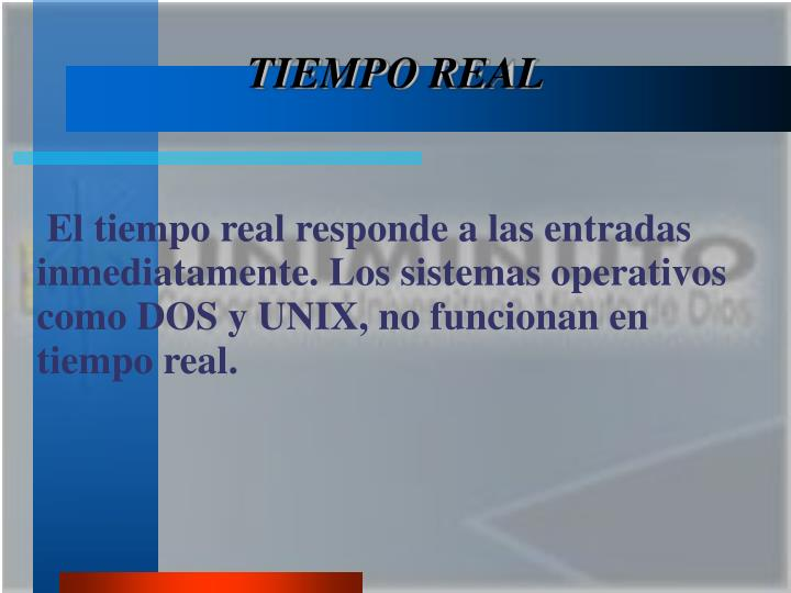 TIEMPO REAL