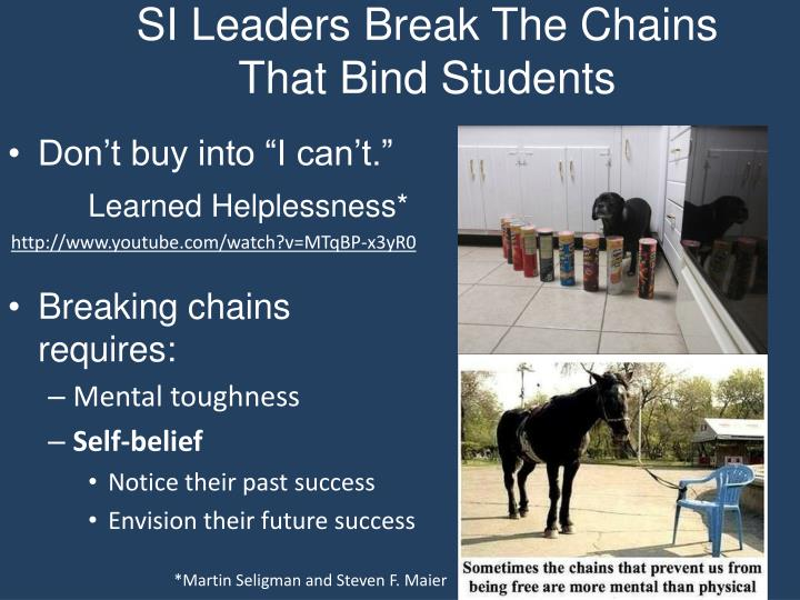 SI Leaders Break The Chains That Bind Students